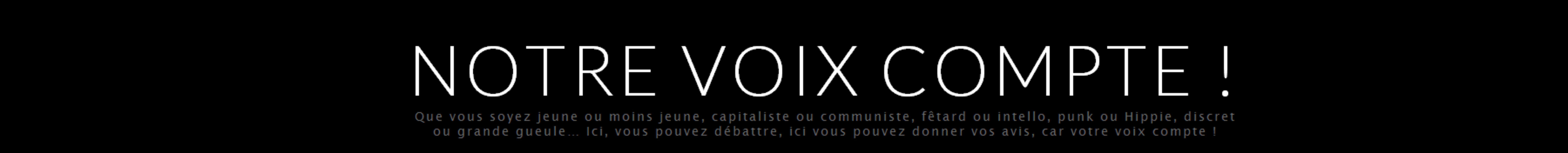 """""""Notre voix compte"""" 0"""