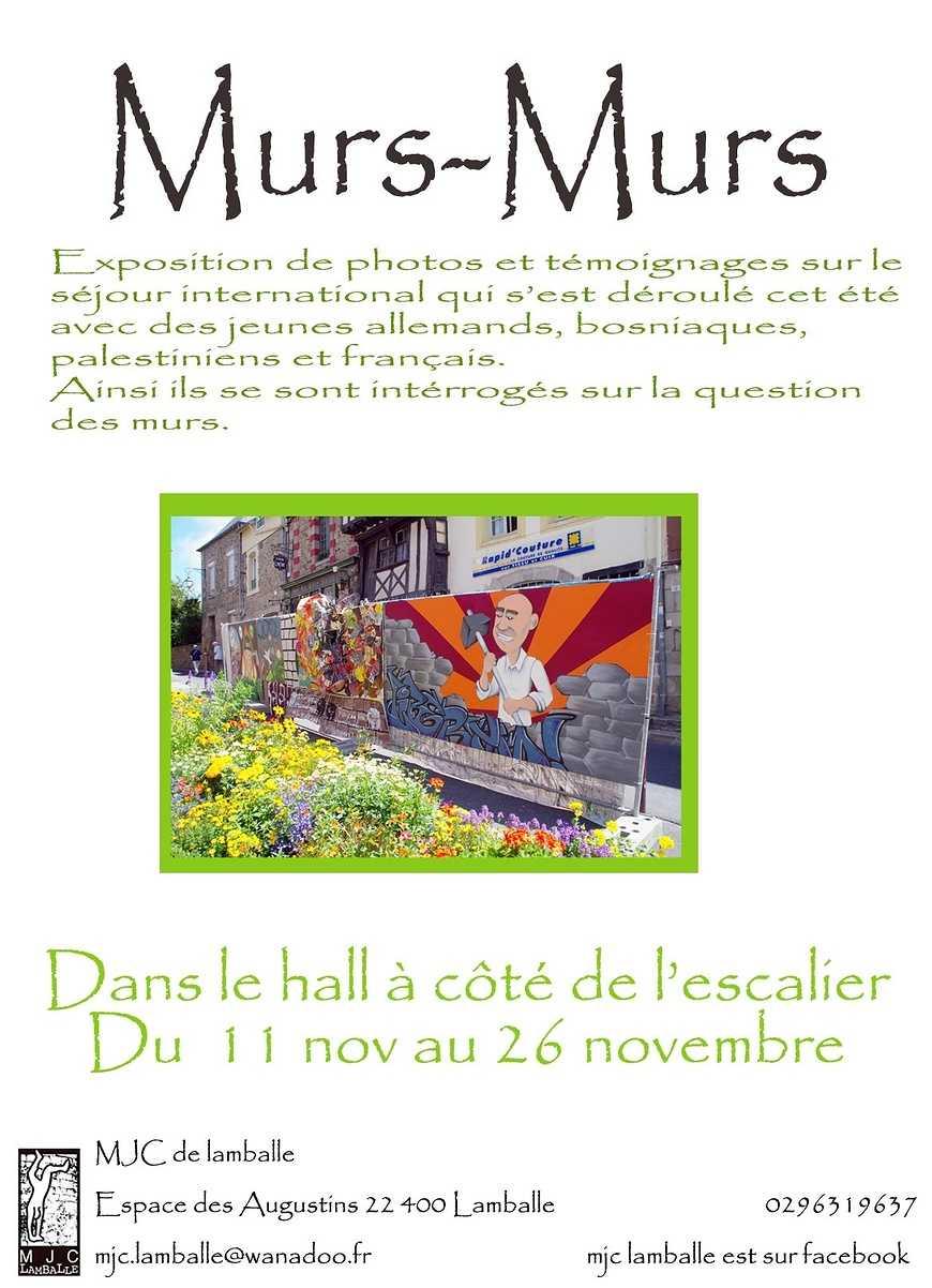 """""""Murs-murs"""" une exposition dans le hall du 11 au 26 novembre 0"""